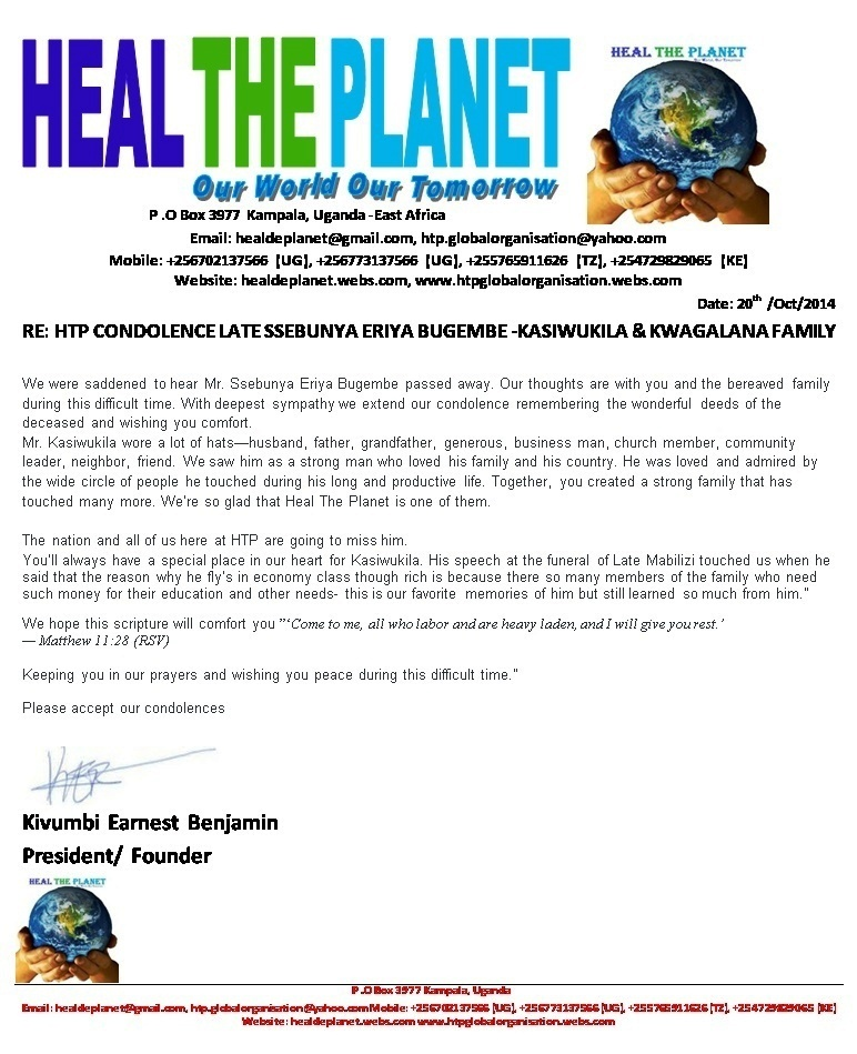Heal The Planet Condolence Message to Late Kasiwula Family n Kwagalana  Group