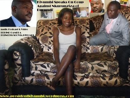 Kivumbi Speech on Coup in Burundi Against Nkurunziza - Copy
