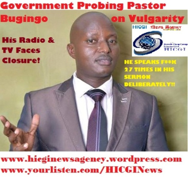 Pastor Bugingo Probed for Vulgarity