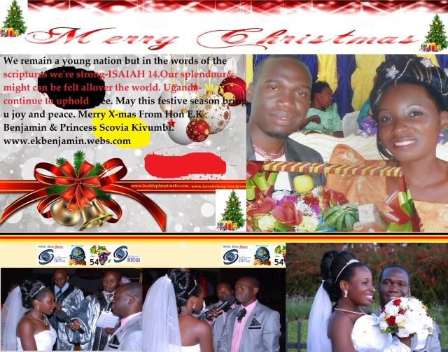 Merry X mas from Hon E . K Benjamin & Princess Scovia Kivumbi